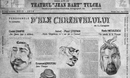 D-ale Carnavalului, la Teatrul Jean Bart