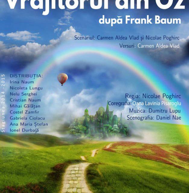 """Musical-ul """"Vrăjitorul din Oz"""", în premieră la Teatrul """"Jean Bart"""""""