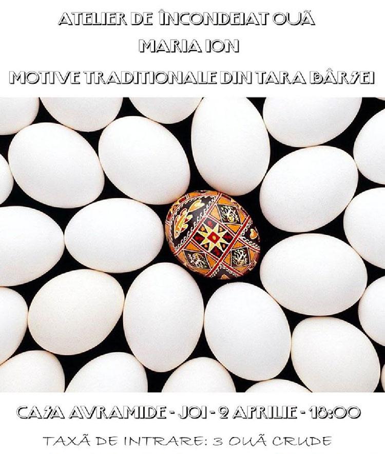 Trei ouă crude, taxa de participare la atelierul de încondeiere de la Casa Avramide