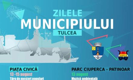 ZILELE MUNICIPIULUI TULCEA 2021 PROGRAM